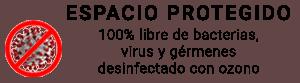 Espacio protegido libre de bacterias y virus